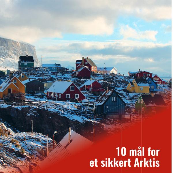 10 mål for et sikkert Arktis